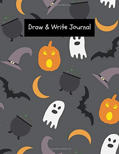 Draw & Write Journal: Halloween Theme Create Your Own Story for Kids ~ Draw It Yourself Blank Journal, Young Artist Large Composition Notebook