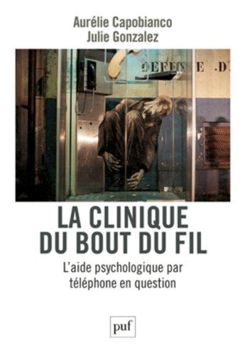 La clinique du bout du fil : l'aide psychologique par téléphone en question
