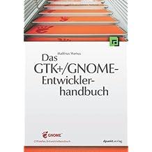 Das GTK+/GNOME-Entwicklerhandbuch