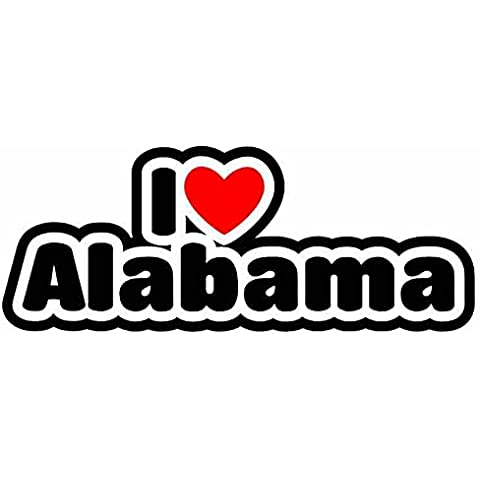 I Love Alabama - American State - Auto Adesivi / Sticker For Car Bike Van Camper Bumper Sign Decal