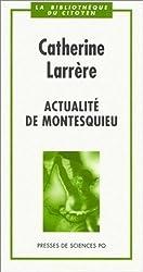 Actualité de Montesquieu