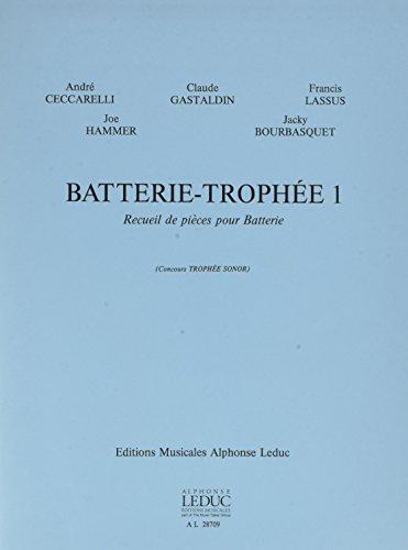 BATTERIE-TROPHEE 1 BATTERIE par AUTEURS DIVERS