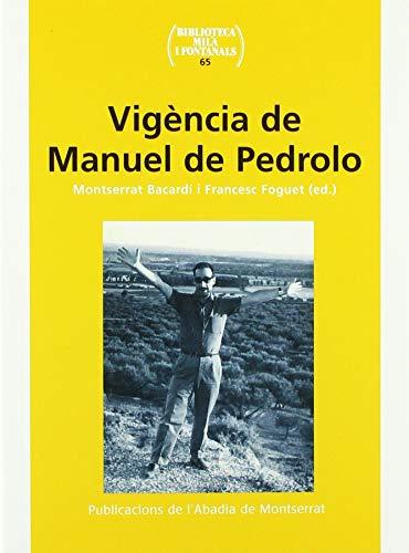 Vigència De Manuel De Pedrolo (Biblioteca Milà i Fontanals)