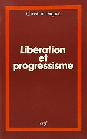 Libération et progressisme : Un dialogue théologique entre l