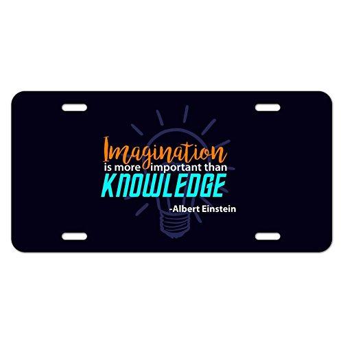 Imagination wichtiger als Wissen Einstein Zitat Neuheit Metall Vanity Tag License Plate