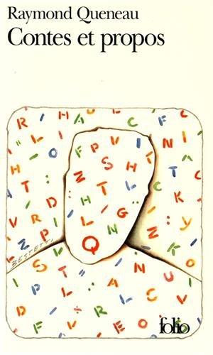 Contes et Propos par Raymond Queneau