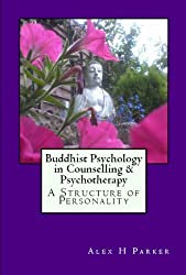 Buddhist Psychology in Counselling & Psychotherapy