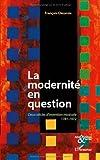 La modernité en question : Deux siècles d'invention musicale 1781-1972
