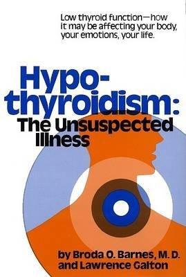 [Hyporthyroidism] (By: Broda Barnes) [published: September, 1990]