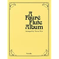 Faure Flute Album (for flute & piano) - Scott Album