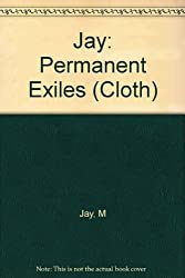 Jay: Permanent Exiles (Cloth)