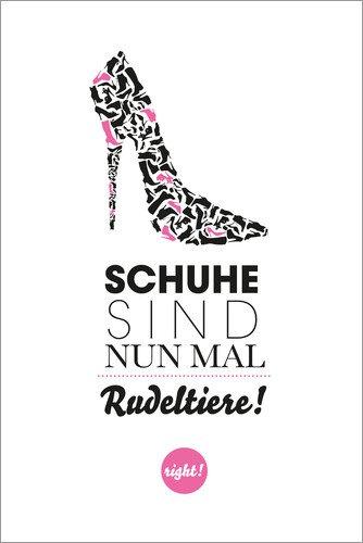 Poster 20 x 30 cm: Schuhe sind Rudeltiere von Formart - Zeit für Schönes! - Hochwertiger...