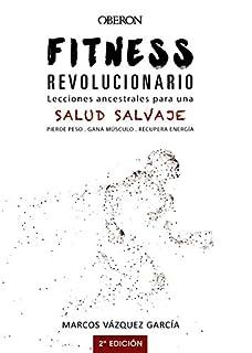 Fitness revolucionario. Lecciones ancestrales para una salud salvaje (Libros Singulares) (8441540195) | Amazon Products
