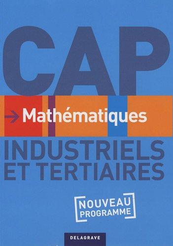 Mathématiques CAP Industriels et Tertiaires : Nouveau programme