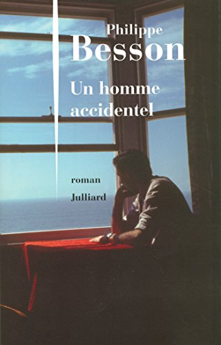 Un homme accidentel (Hors collection) par Philippe BESSON