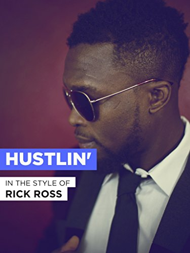 Hustlin' im Stil von Rick Ross