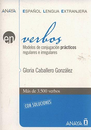 Nuevo Sueña: Verbos (Anaya E.L.E. En - Verbos) por Gloria Caballero Gonzalez