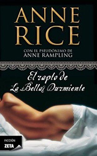 El rapto de la Bella Durmiente (Saga de la Bella Durmiente 1) por Anne Rice