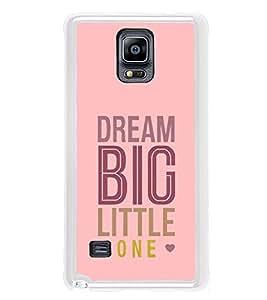 PrintVisa Designer Back Case Cover for Samsung Galaxy Note 4 :: Samsung Galaxy Note 4 N910G :: Samsung Galaxy Note 4 N910F N910K/N910L/N910S N910C N910Fd N910Fq N910H N910G N910U N910W8 (Quote Case Dream Big Little One Love Heart Pink)