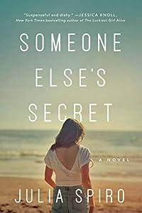 Someone Else's Secret: A Novel