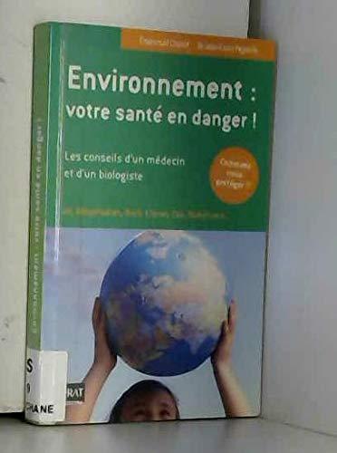 Environnement : votre santé en danger !