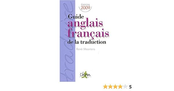 Amazon Fr Guide Anglais Francais De La Traduction Meertens Rene Livres