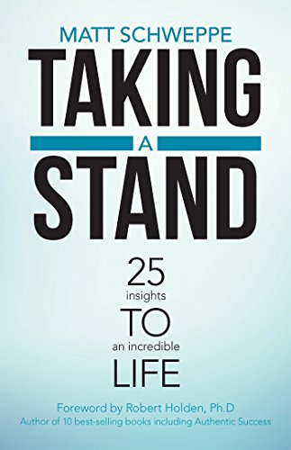 taking-a-stand-25-insights-to-an-incredible-life