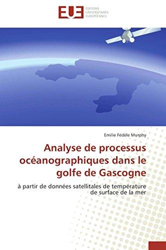 Analyse de processus océanographiques dans le golfe de gascogne par Emilie Fédèle Murphy