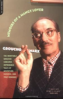 Memoirs Of A Mangy Lover di [Marx, Groucho]