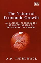 The Nature of Economic Growth: An Alternative Framework for Understanding the Performance of Nations