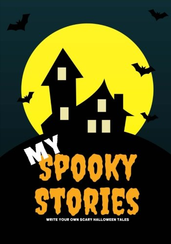 rite Your Own Scary Halloween Tales, 100 Pages, Candy Corn Orange (Creative Writing for Kids) ()