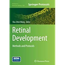 Retinal Development: Methods and Protocols (Methods in Molecular Biology)