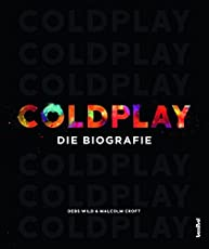 Coldplay: Die Biografie