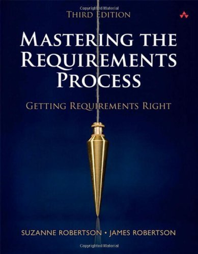 Mastering the Requirements Process: Getting Requirements Right (3rd Edition) by Robertson, Suzanne, Robertson, James (2012) Hardcover