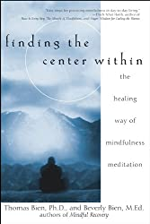 Finding the Center Within: The Healing Way of Mindfulness Meditation