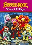 Fraggle: Where It All Began