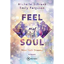 Feel My Soul (New York Dreams 1)