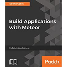 Build Applications with Meteor
