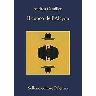 Il cuoco dell'Alcyon (Il commissario Montalbano Vol. 30) (Italian Edition)