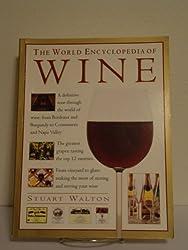 The World Encyclopedia of Wine by Stuart Walton (2000-01-03)