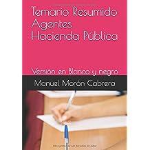 Temario Resumido Agentes Hacienda Pública: Versión en Blanco y negro