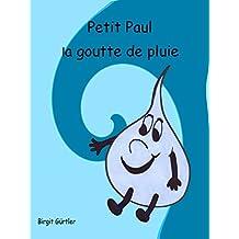 Petit Paul la goutte de pluie (French Edition)