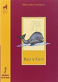 Kio y Gus par Matthew Lipman