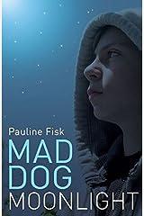 Mad Dog Moonlight Paperback