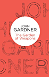 The Garden of Weapons (Herbie Kruger Book 2)