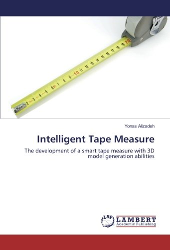 Intelligent Tape Measure: The development of a smart tape measure with 3D model generation abilities