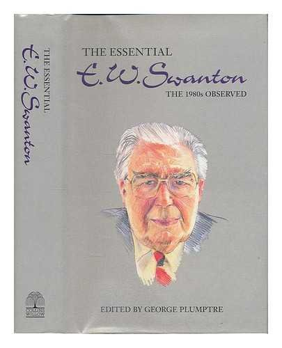 The Essential E.W.Swanton: The 1980's Observed por E.W. Swanton