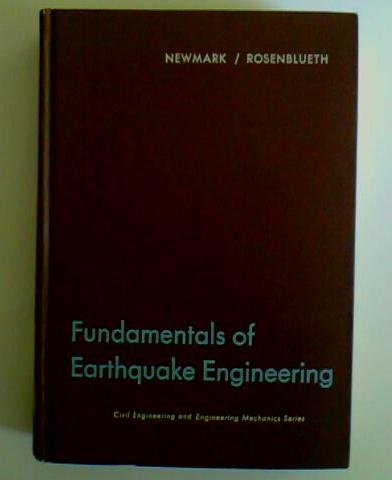 Fundamentals of Earthquake Engineering (Civil engineering and engineering mechanics series)