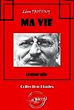 Ma vie: Autobiographie (édition intégrale)