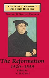 The New Cambridge Modern History: Volume 2, The Reformation, 1520-1559: Reformation, 1520-1559 v. 2